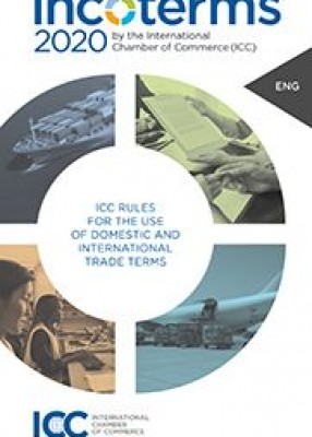 ICC Guide to Incoterms 2020 (ICC No 723E)