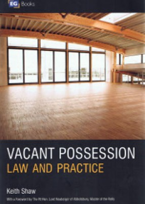 Vacant Possession: Law and Practice