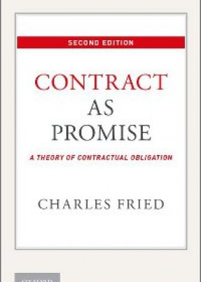 Contract as Promise: A Theory of Contractual Obligation (2ed)