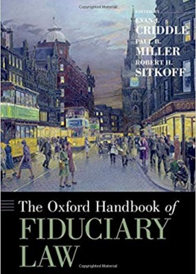 Oxford Handbook of Fiduciary Law