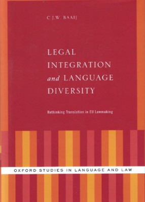 Legal Integration and Language Diversity: Rethinking Translation in EU Lawmaking