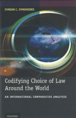 Codifying Choice of Law Around the World: An International Comparative Analysis