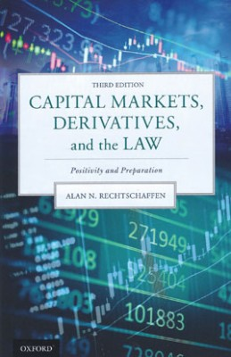 Capital Markets, Derivatives and the Law: Evolution After Crisis (3ed)