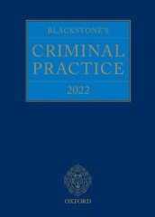 Blackstone's Criminal Practice 2022 (with Supplements 1, 2 & 3)