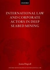 International Law and Corporate Actors in Deep Seabed Mining