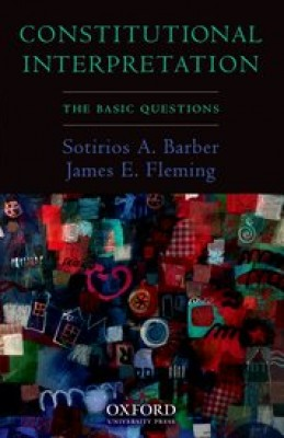 Constitutional Interpretation: Basic Questions