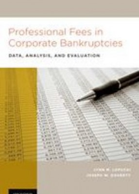 Professional Fees in Corporate Bankruptcies: Data, Analysis, and Evaluation