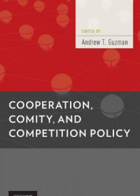 Cooperation, Comity & Competition Policy