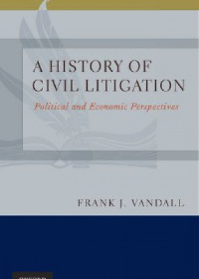History of Civil Litigation: Political and Economic Perspectives
