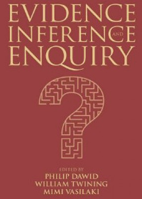 Evidence, Inference and Enquiry (Proceedings of the British Academy No171)