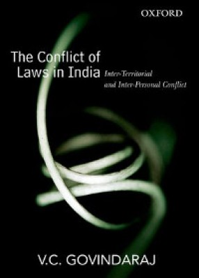 Conflict of Laws in India: Inter-Territorial and Inter-Personal Conflict