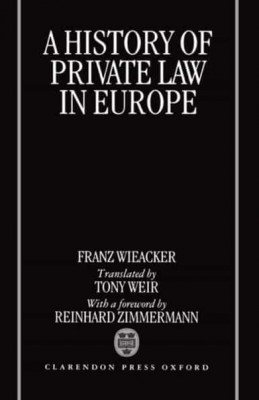 History of Private Law in Europe: With Particular Reference to Germany