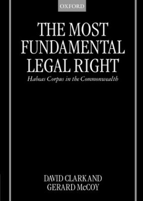 Most Fundamental Legal Rights: Habeas Corpus in Commonwealth