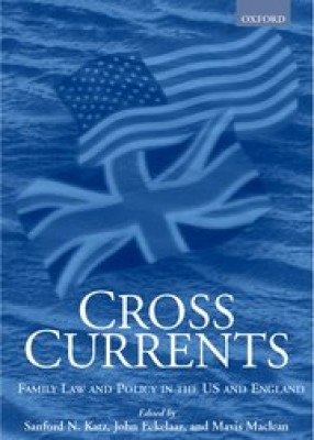 Cross Currents: Family Law & Policy in US & England