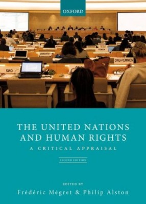 United Nations and Human Rights:A Critical Appraisal (2ed)