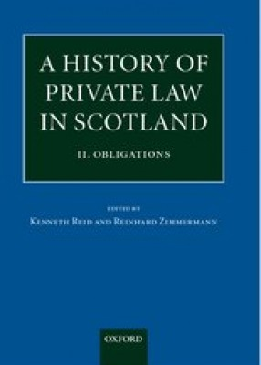 History of Private Law in Scotland: Vol 2 - Obligations