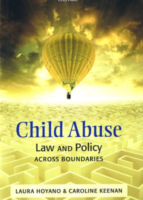 Child Abuse: Law and  Policy Accross Boundaries