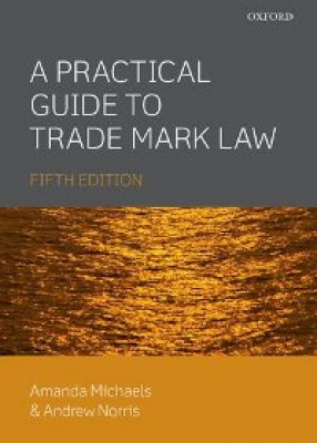 Practical Guide to Trade Mark Law (5ed)