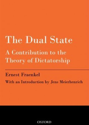 Dual State: A Contribution to the Theory of Dictatorship