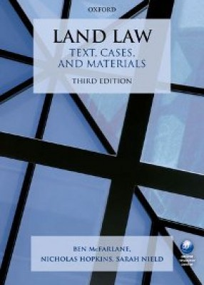 Land Law: Text, Cases & Materials (3ed)