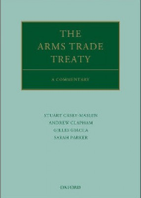 Arms Trade Treaty: A Commentary