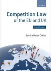 Competition Law of the EU and UK (8ed)
