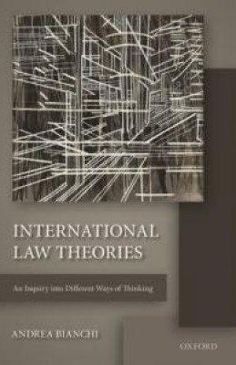 International Law Theories: An Inquiry into Different Ways of Thinking