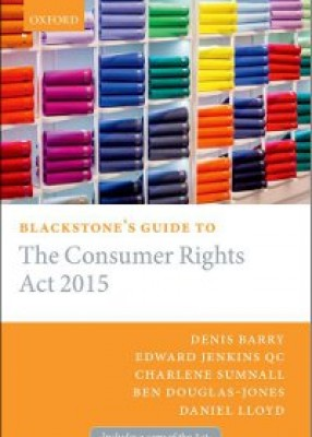 Blackstone's Guide to the Consumer Rights Act 2014