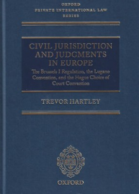 Civil Jurisdiction and Judgments in Europe: Brussels I Regulation, Lugano Convention and the Hague Choice of Court Convention