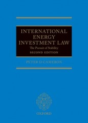 International Energy Investment Law: The Pursuit of Stability (2ed)