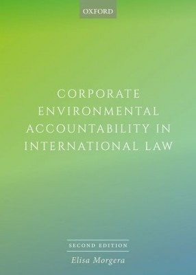 Corporate Accountability in International Environmental Law (2ed)