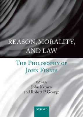 Reason, Morality, and Law: The Philosophy of John Finnis (Paperback)