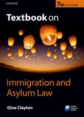 Textbook on Immigration and Asylum Law (7ed)