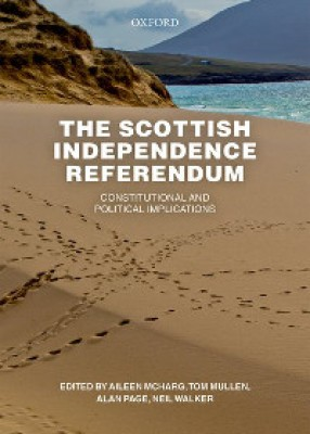Scottish Independence Referendum: Constitutional and Political Implications