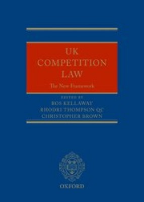 UK Competition Law: The New Framework