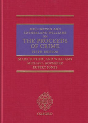 Millington and Sutherland Williams on The Proceeds of Crime (5ed)