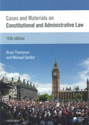 Cases & Materials on Constitutional & Administrative Law (12ed)