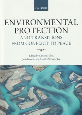 Environmental Protection and Transitions form Conflict to Peace