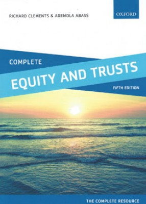 Complete Equity & Trusts: Text, Cases, and Materials (5ed)