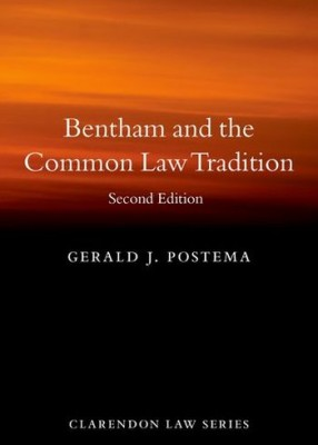 Bentham and the Common Law Tradition (2ed)