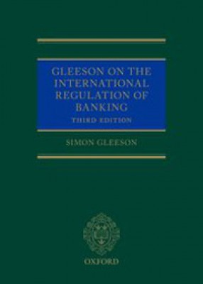 International Regulation of Banking: Capital and Risk Requirements (3ed)