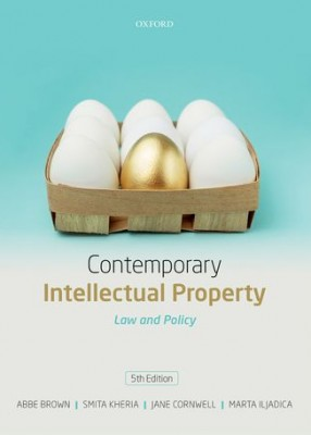Contemporary Intellectual Property: Law and Policy 5ed