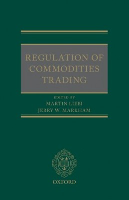 Regulation of Commodities Trading