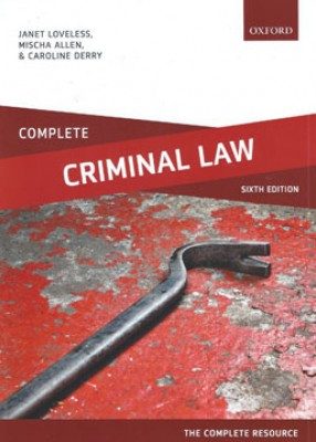 Complete Criminal Law: Text, Cases and Materials (6ed)