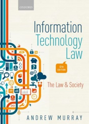 Information Technology Law: The Law and Society (4ed)