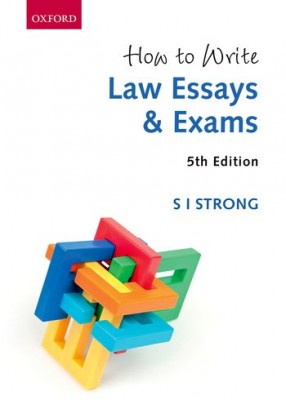 How to Write Law Essays and Exams (5ed)
