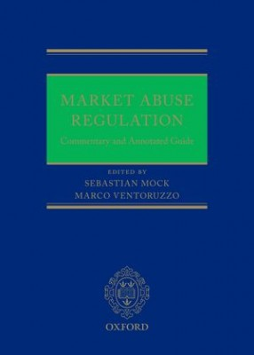 Market Abuse Regulation: Commentary and Annotated Guide
