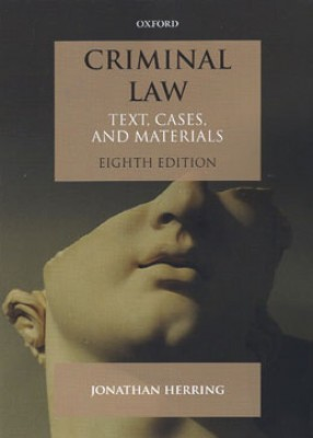 Criminal Law: Text Cases and Materials (8ed)