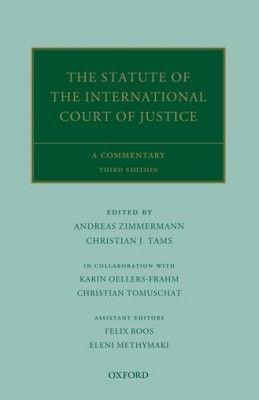 Statute of the International Court of Justice: A Commentary (3ed)