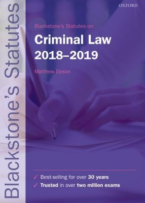 Blackstone's Statutes on Criminal Law 2018-2019 (28ed)